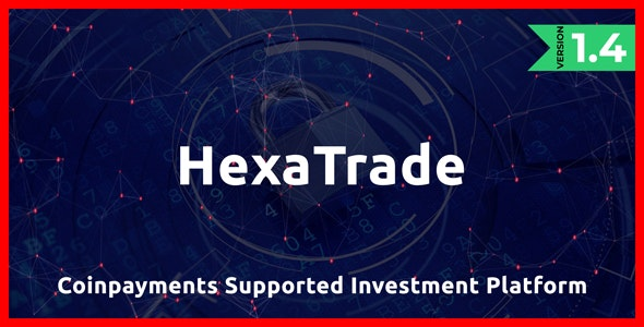 HeXaTrade v1.4 - Coinpayments Support Investment Platform