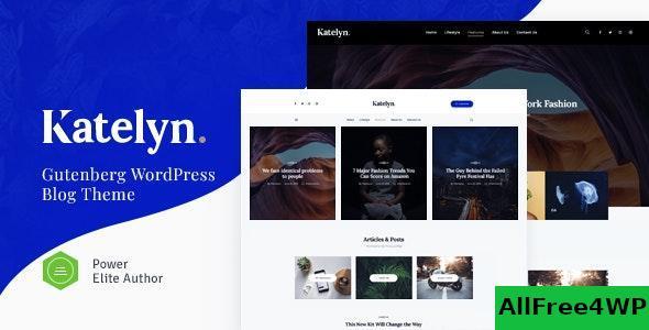Download Katelyn v1.0.5 - Creative Gutenberg Blog WordPress Theme