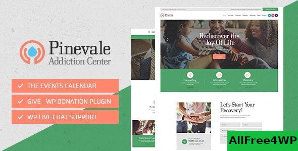Download Pinevale v1.0.4 - Addiction Recovery and Rehabilitation Center WordPress Theme