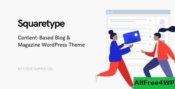Download Squaretype v2.0.3 - Modern Blog WordPress Theme