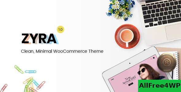 Zyra v1.1.6 – Clean, Minimal WooCommerce Theme