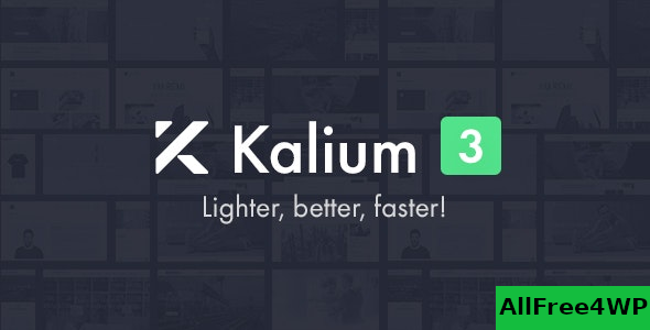 Kalium v3.0.5 – Creative Theme for Professionals