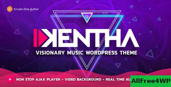 Nulled Kentha v2.2.6 – Non-Stop Music WordPress Theme with Ajax NULLED