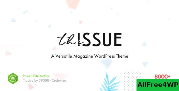 Nulled The Issue v1.4.6 – Versatile Magazine WordPress Theme NULLED
