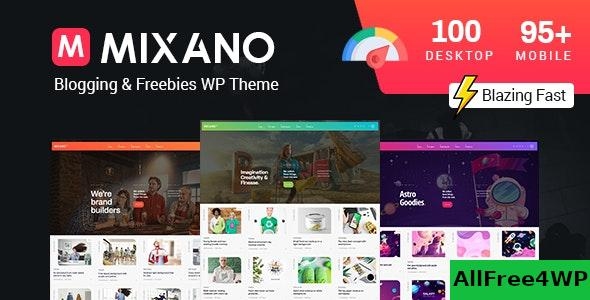 Nulled Mixano v1.1.6 – Minimal WordPress Theme NULLED
