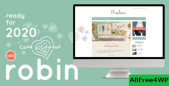 Nulled Robin v6.1 – Cute & Colorful Blog Theme NULLED