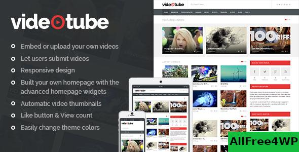 Nulled VideoTube v3.3.5.2 – A Responsive Video WordPress Theme NULLED