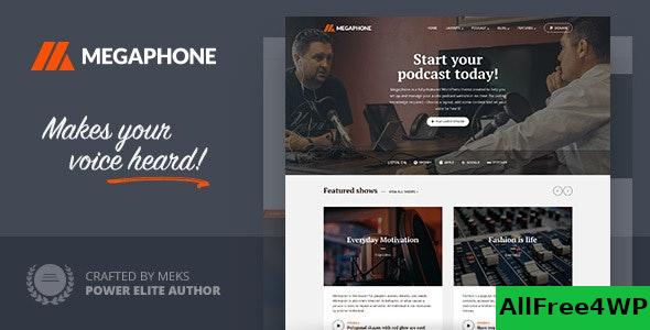 Nulled Megaphone v1.2.1 – Audio Podcast WordPress Theme NULLED