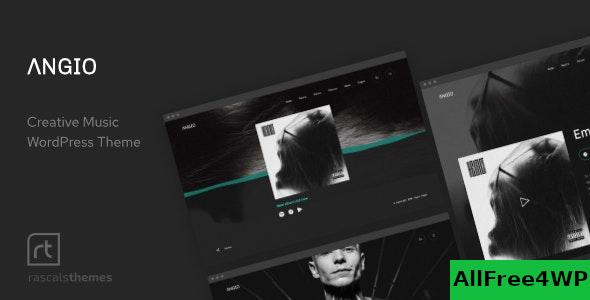 Nulled Angio v1.0.1 – Creative Music Theme NULLED