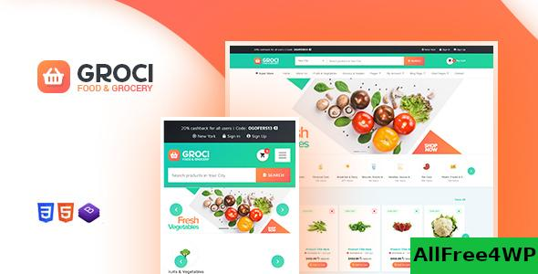 Nulled Groci v2.0.5 – Organic Food and Grocery Market WordPress Theme NULLED