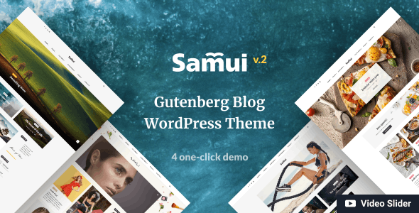 Nulled Samui v2.0.1 – Gutenberg WordPress Theme for Blog and Magazine NULLED