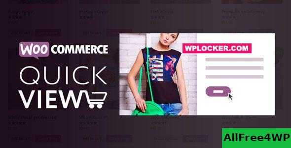 Woo Quick View v1.6.6 - An Interactive Product Quick View for WooCommerce