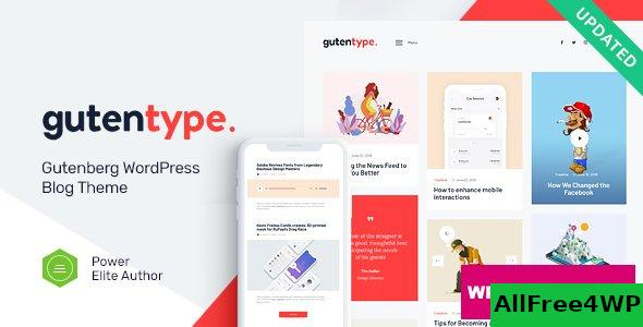 Gutentype v1.9.7 - 100% Gutenberg WordPress Theme