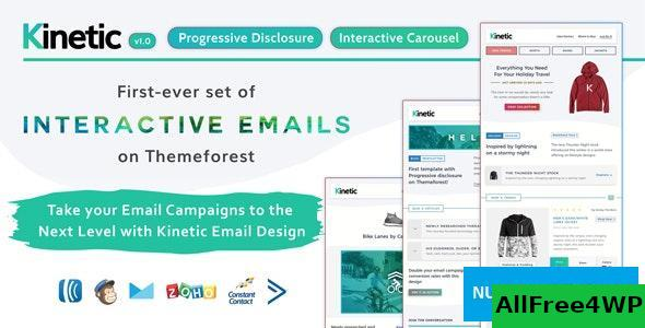 Kinetic v1.0 - Interactive Emails + Robust Editor