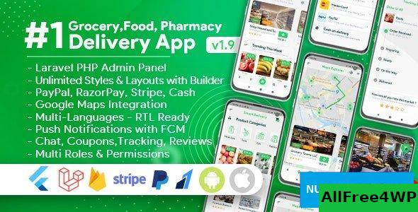Grocery, Food, Pharmacy, Store Delivery Mobile App with Admin Panel v1.9.0