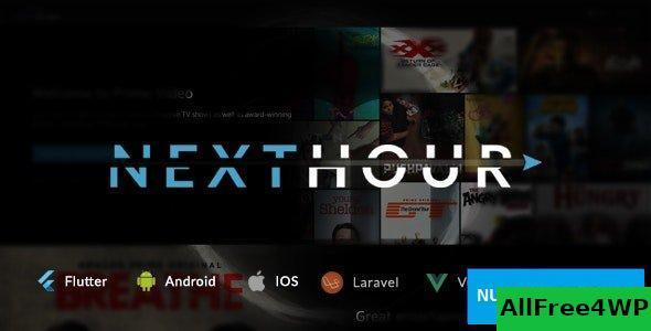 Next Hour v2.8.2 - Movie Tv Show & Video Subscription Portal Cms Web and Mobile App
