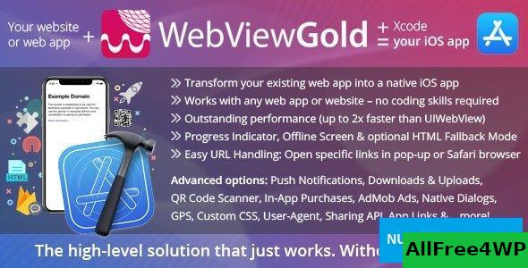 WebViewGold for iOS v7.9 – WebView URL/HTML to iOS app + Push, URL Handling, APIs & much more!