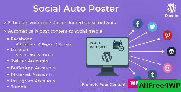 Social Auto Poster v4.0.7 - WordPress Plugin