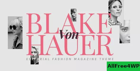 Blake von Hauer v6.0 - Editorial Fashion Magazine Theme