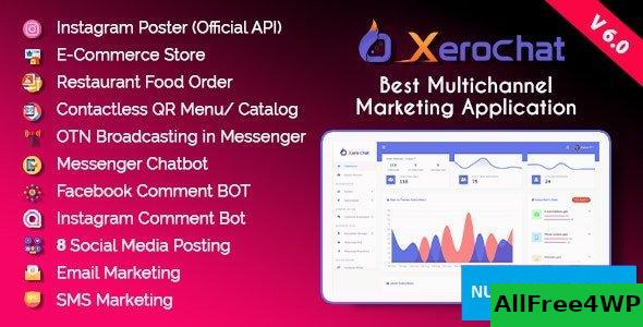 XeroChat v6.0 - Best Multichannel Marketing Application (SaaS Platform)