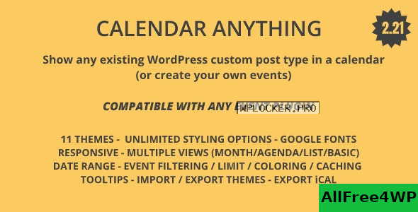 Calendar Anything v2.21 – Show any existing WordPress custom post type in a calendar