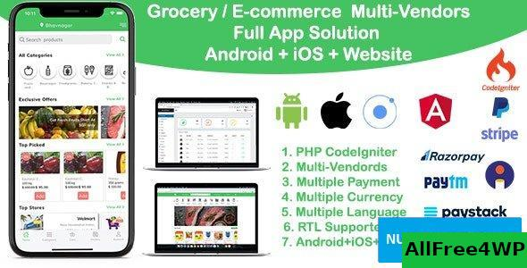 grocery / delivery services / ecommerce multi vendors(Android + iOS + Website) ionic 5 / CodeIgniter v7.0