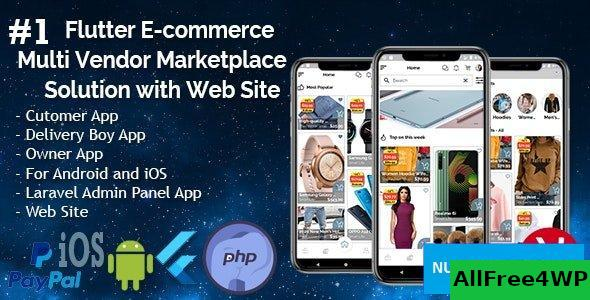 Flutter E-commerce Multi Vendor Marketplace Solution with Web Site (3Apps+PHP Admin Panel+Web Site) v1.0
