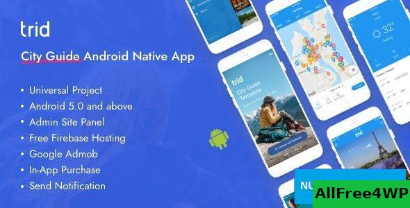 Trid v7 - City Travel Guide Android Native with Admin Panel, Firebase