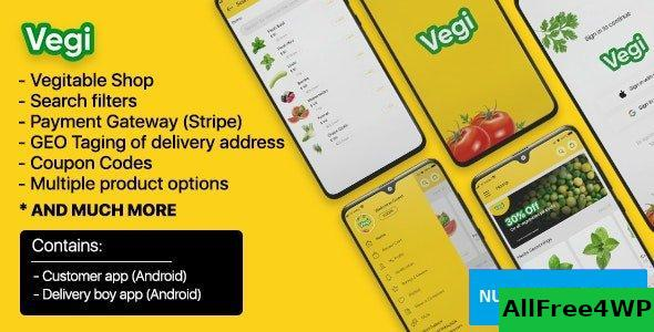 Vegi v1.0 - The Ultimate Grocery - Food - Milk Ordering app with Delivery boy & Admin : Android / Laravel