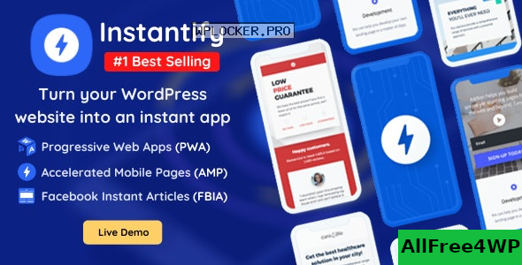 Instantify v4.5 – PWA & Google AMP & Facebook IA for WordPress