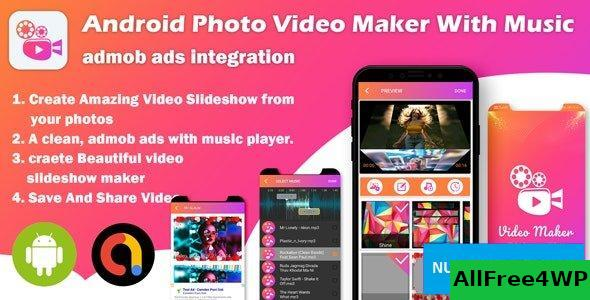 Slideshow Maker v1.0 - Android Photo Video Maker With Music