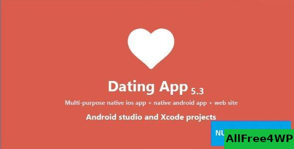 Dating App v5.3 - web version, iOS and Android apps - nulled