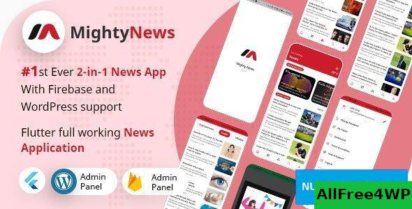MightyNews v23 – Flutter 2.0 News App with WordPress + Firebase backend